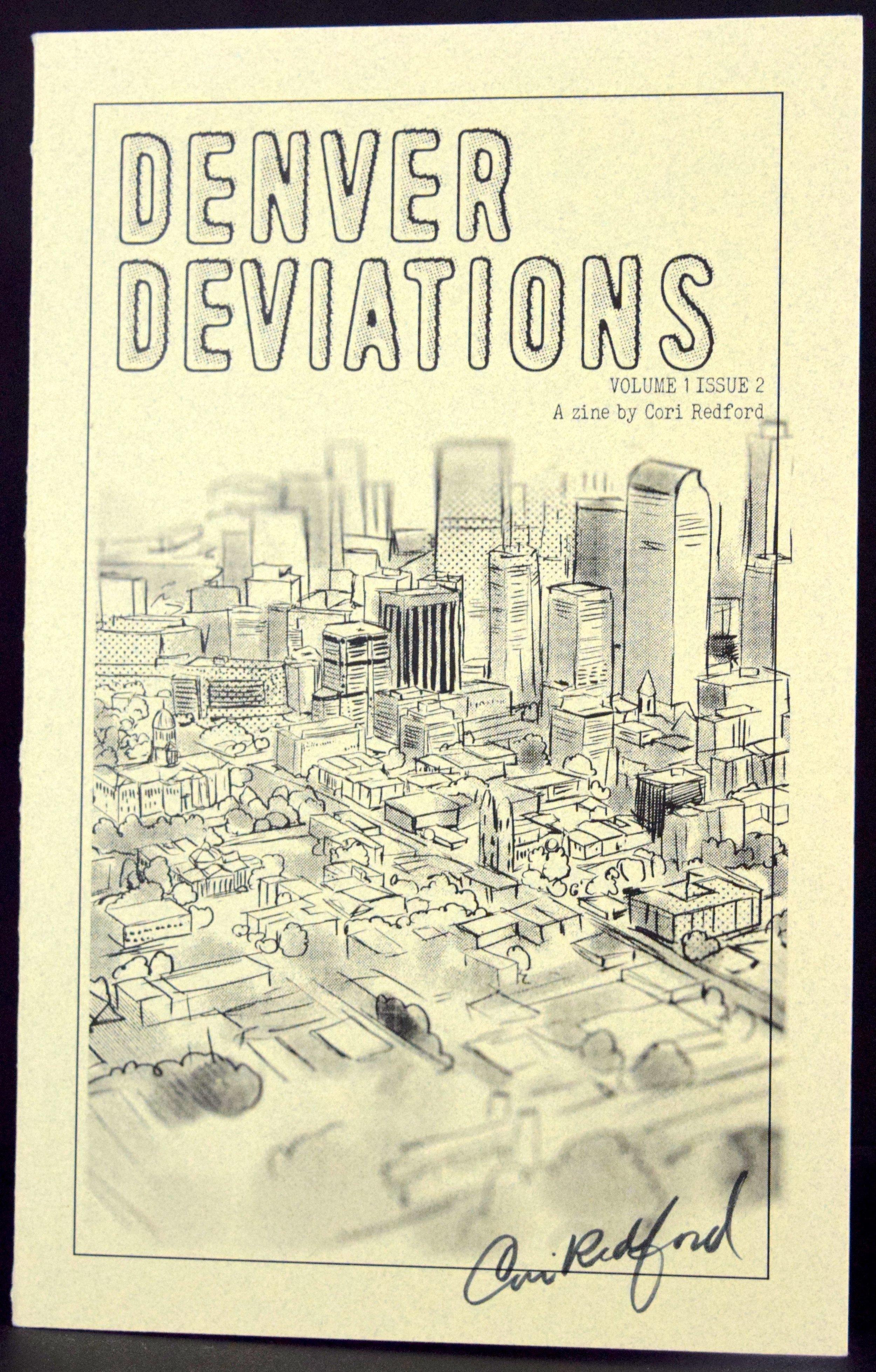 Denver Deviations #1  by  Cori Redford .