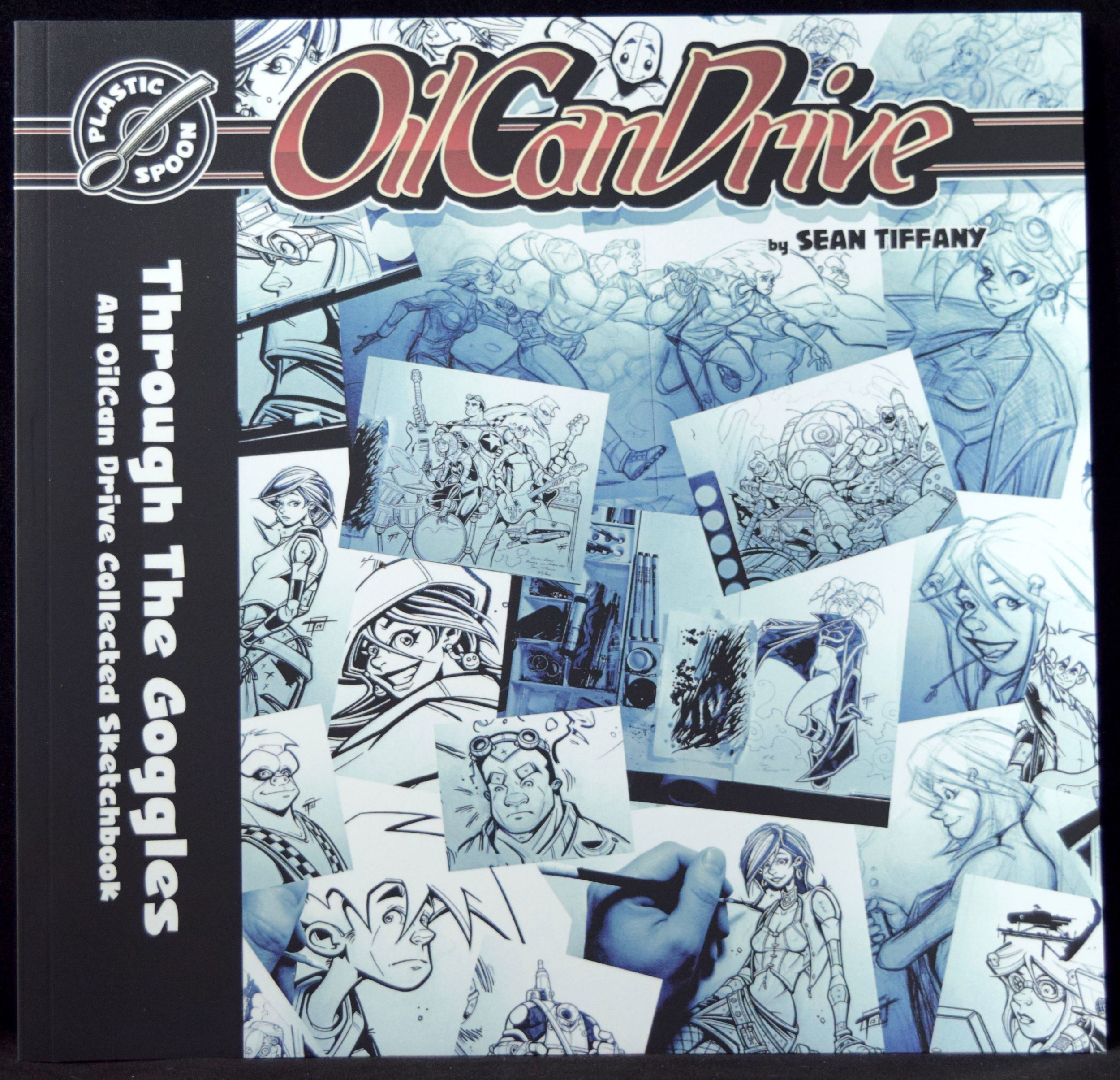 OilCan Drive: Through the Goggles Sketchbook by Sean Tiffany.