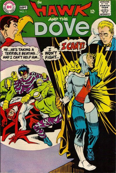 The Hawk and The Dove (1968) #1, written by Steve Skeates.