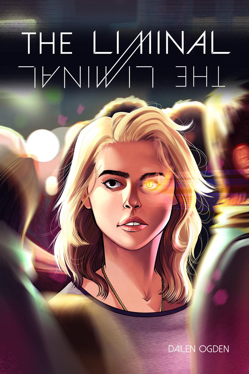 The Liminal (2018) #1 by Dailen Ogden.