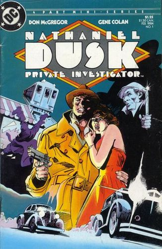 Nathaniel Dusk (1984) #1, cover penciled by Gene Colan & inked by Dick Giordano.