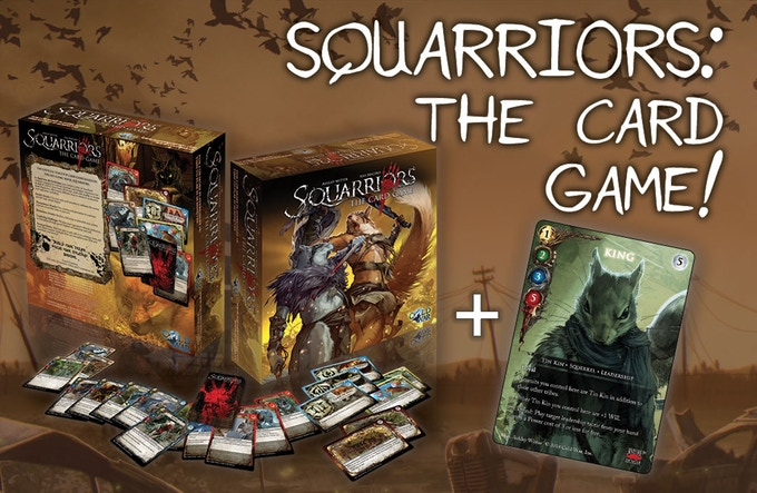 The  Squarriors: The Card Game  pledge level comes with an exclusive variant  King  card.