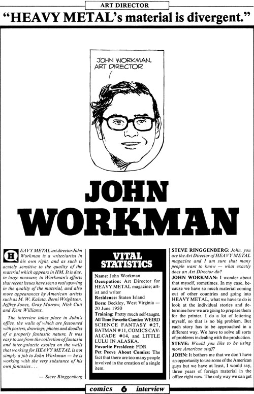 A profile on John Workman written during his time at Heavy Metal magazine.