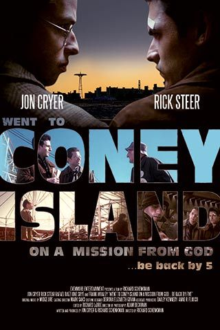 Movie poster for   Went to Coney Island on a Mission from God. Back by 5.