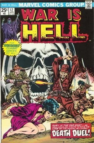 War is Hell (1973) #12, cover penciled by Gil Kane & inked by Tom Palmer.