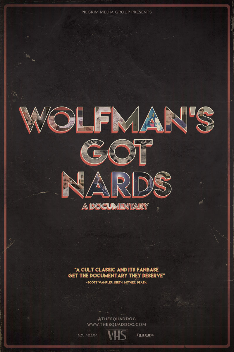 A movie poster for  Wolfman's Got Nards: A Documentary .