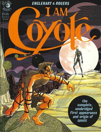 I Am Cyote (1984) #1, colored by Joe D'Esposito.
