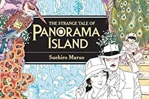 There's Something Strange in the Neigh-Poe-Hood - A Review of The Strange Tale of Panorama Island, Written by Suehiro Maruo   Written by O'Brian Gunn