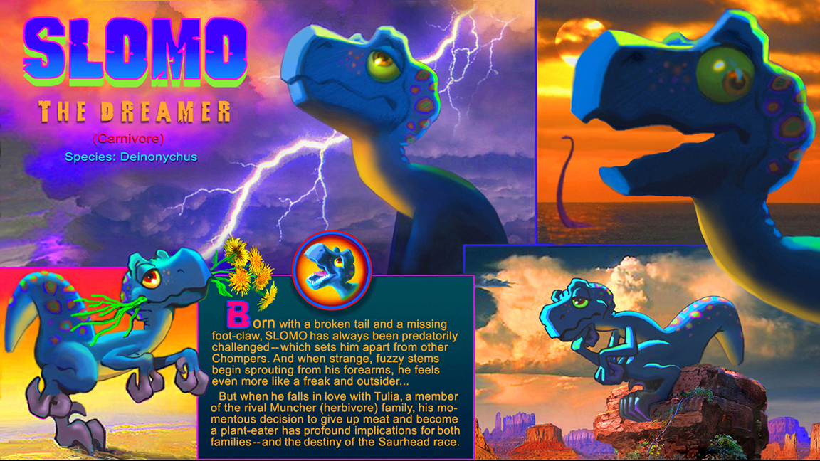 Slomo from  Saur Heads  by Cary Bates & Joe Barney.