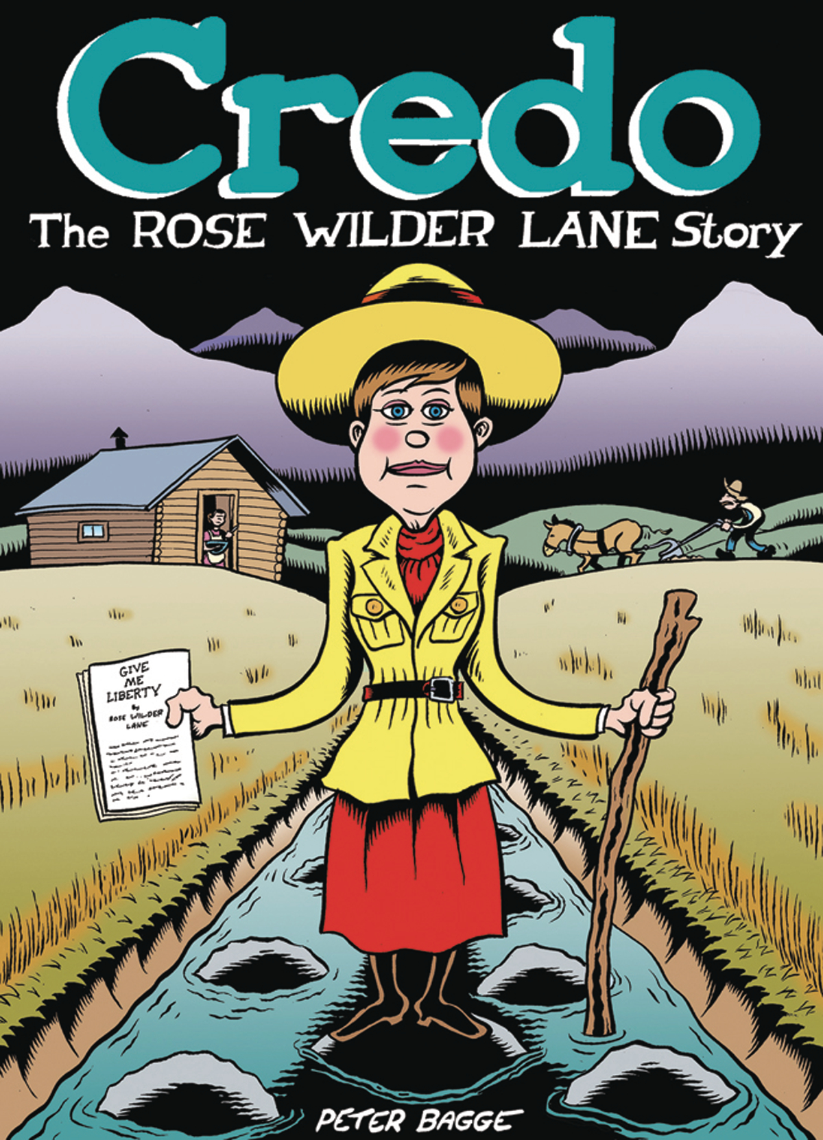 Credo: The Rose Wilder Lane Story (2019) by Peter Bagge.