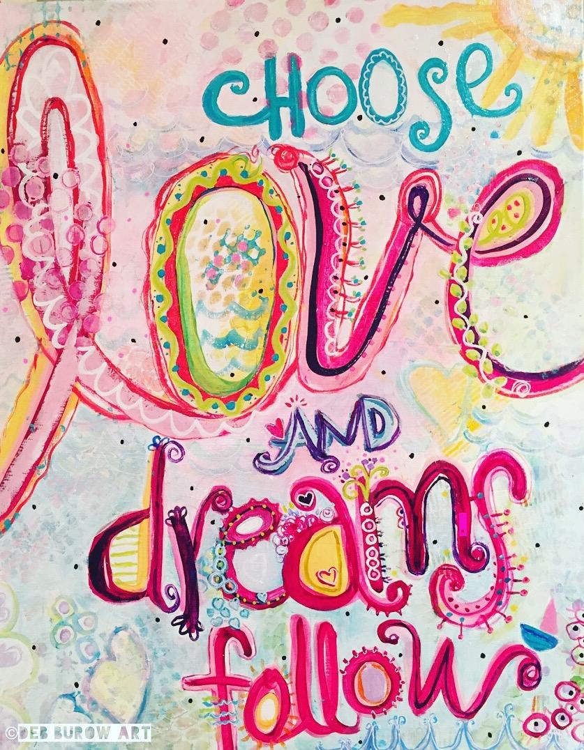 Choose Love And Dreams