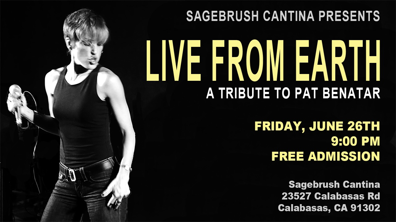 Live From Earth Pat Benatar Tribute Sagebrush
