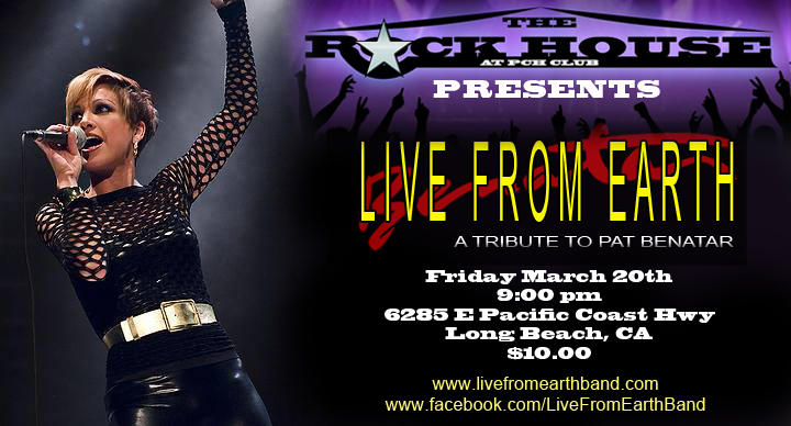 Live From Earth Pat Benatar Tribute Rockhouse