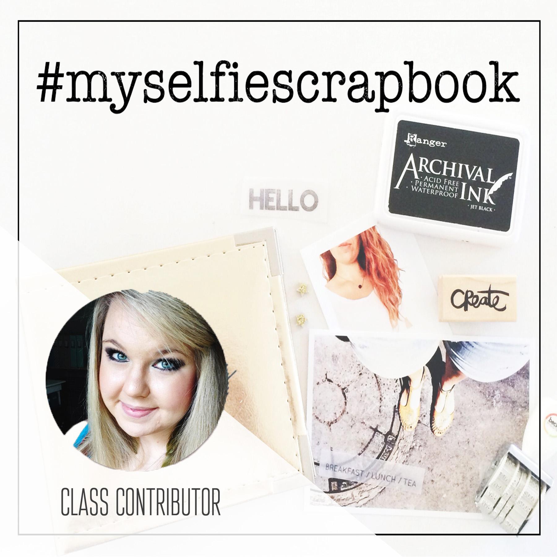 Class Contributor for #MySelfieScrapbook on SunlightandAir.com