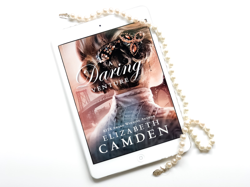★★★★ Book Review of A Daring Venture (Empire State #2) by Elizabeth Camden - A Historical Fiction Romance