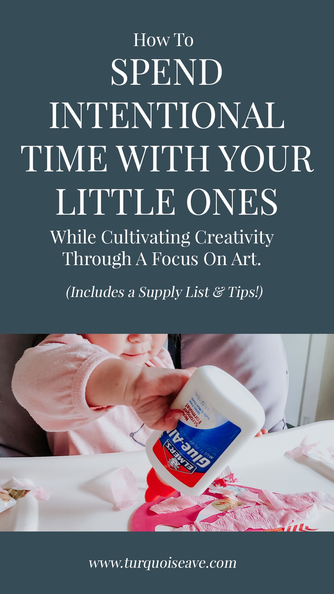 Pin This Idea: How To Spend Intentional Time With Your Little Ones While Cultivating Creativity Through A Focus on Art | Including A Supply List and Tips!