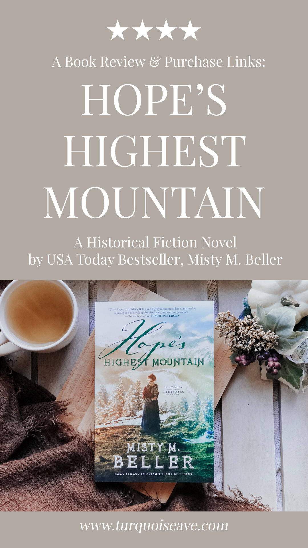 A ★★★★  Book Review of Hope's Highest Mountain by Misty M. Beller, Book One in the Hearts of Montana Series |  A Romantic, Historical Fiction Novel