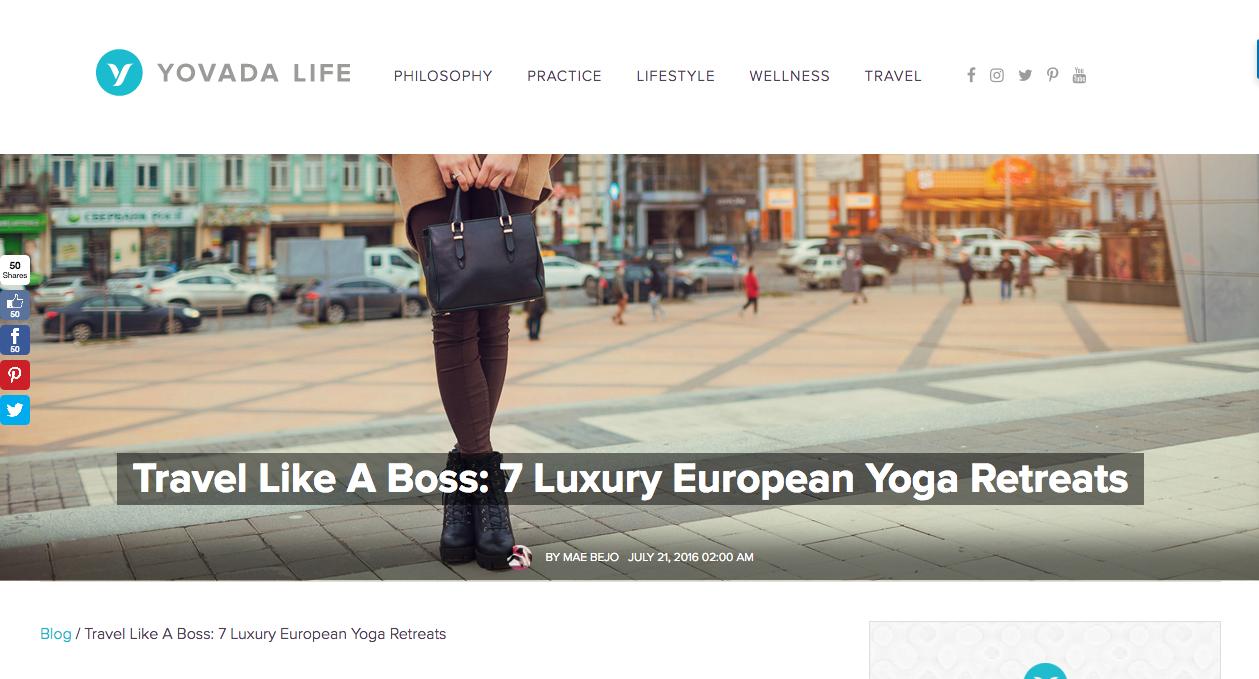 Featured on Yovada Life Blog - Travel Like a Boss: 7 Luxury European Yoga Retreats: -