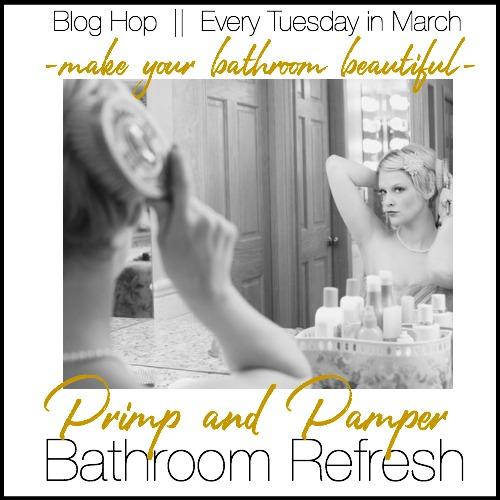 Primp and Pamper Bathroom Refresh