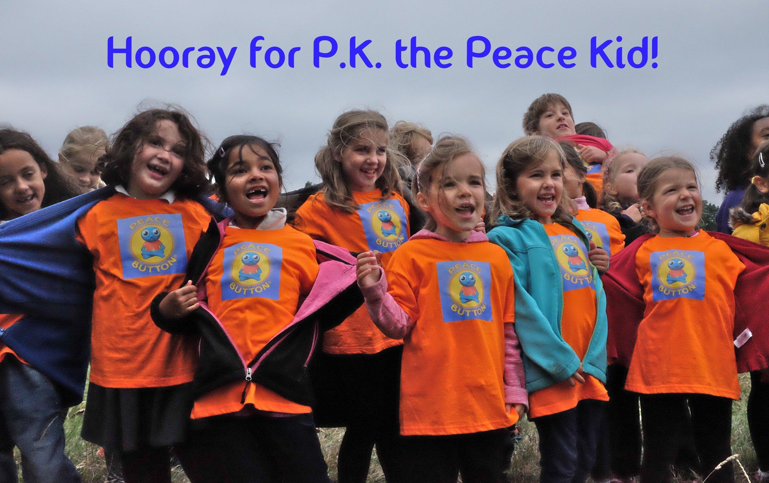 """Hooray for P.K. the Peace Kid!"""