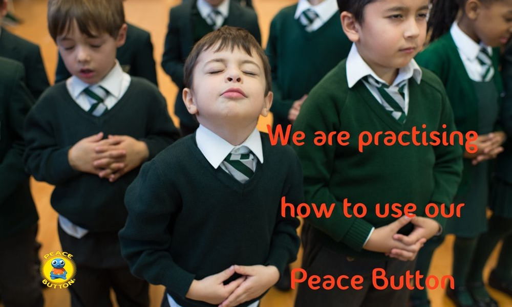 """""""We are practising how to use our Peace Button""""."""