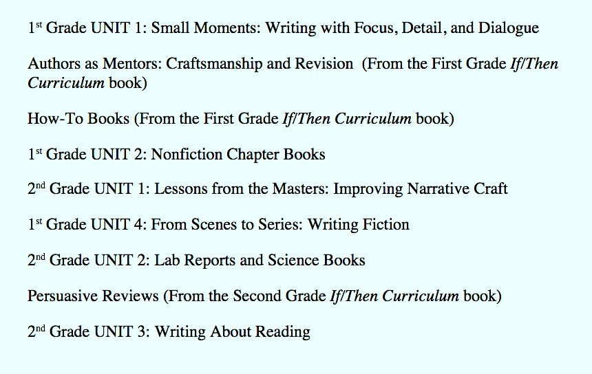 """This option includes """"double doses"""" of narrative and information writing throughout the school year. Opinion writing is saved for the end of the year, when students have had a year's worth of experience as readers and writers."""