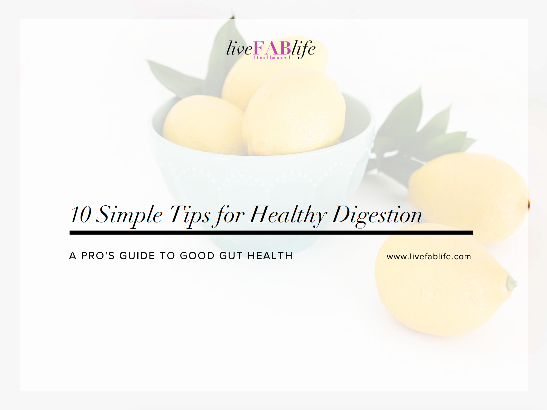 10 Simple Tips for Healthy Digestion