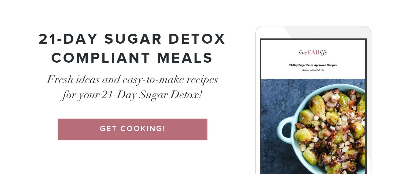 21-Day Sugar Detox Compliant Meals
