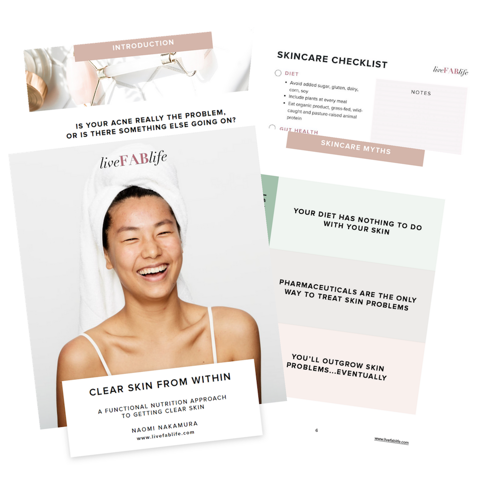 Clear Skin From Within: A Functional Nutrition Approach to Clear Skin