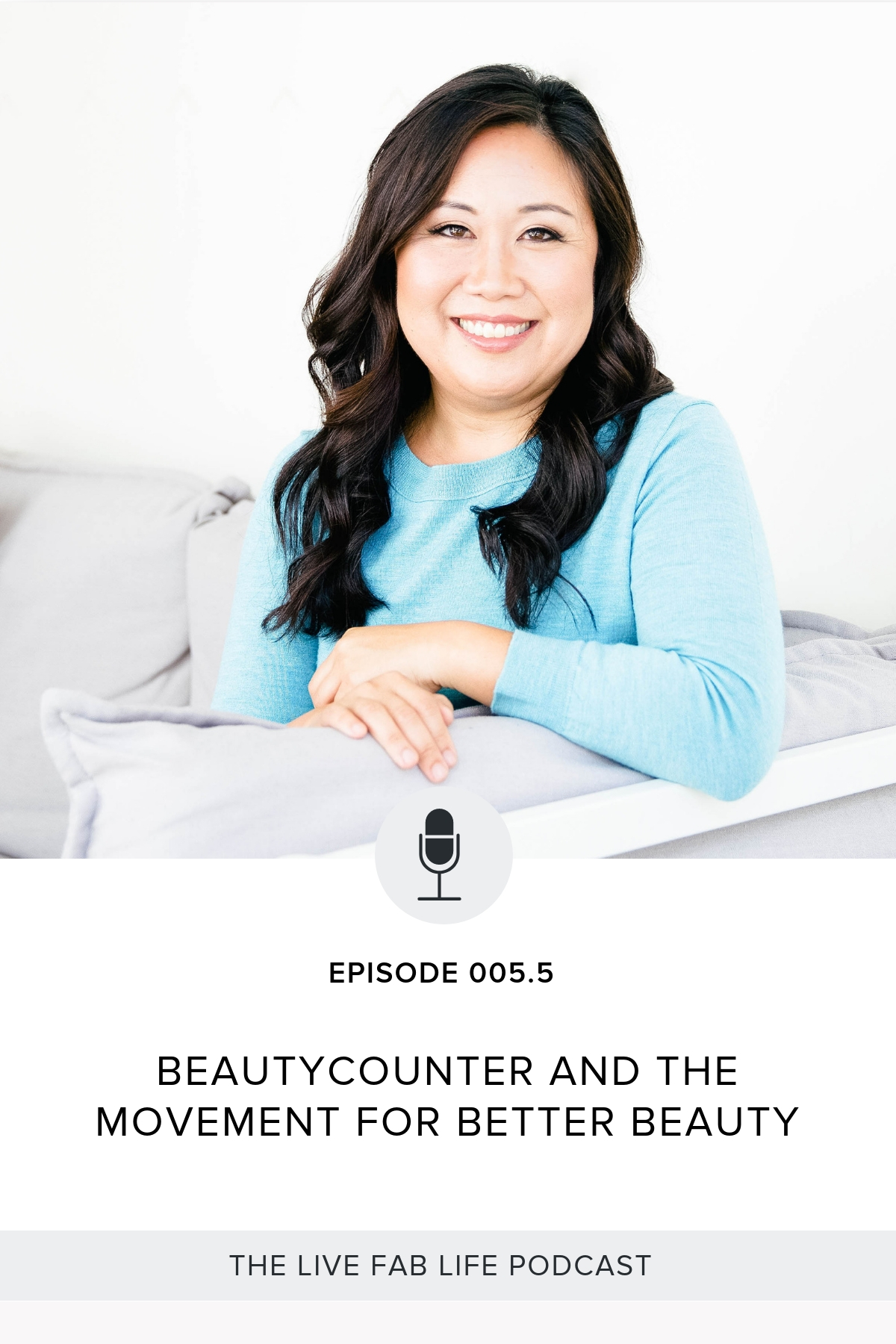 Bonus Episode 005.5: Beautycounter and the Movement for Better Beauty