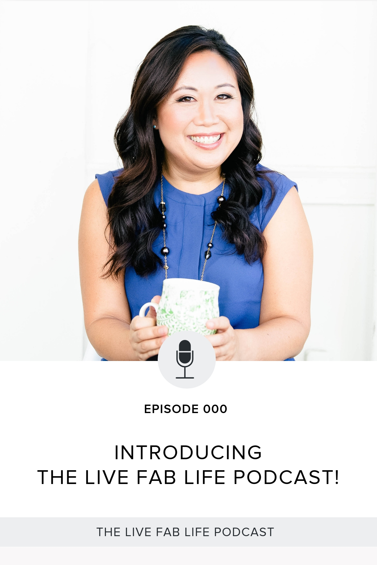 Episode 000: Launching the Live FAB Life Podcast