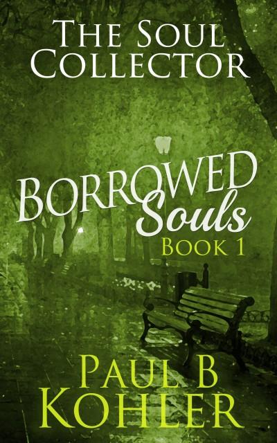 Borrowed Souls - Paul B. Kohler