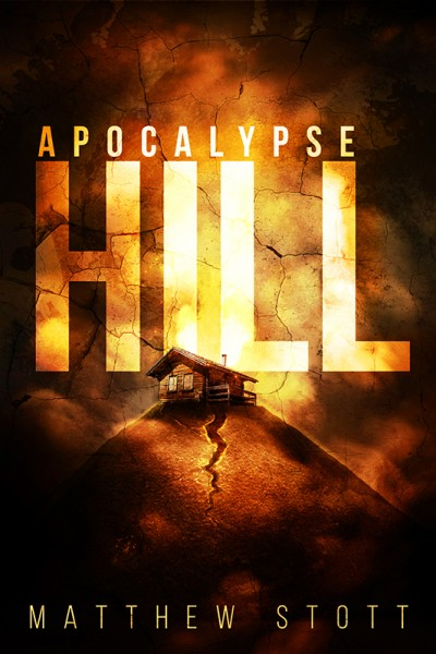 Apocalypse Hill - Matthew Stott