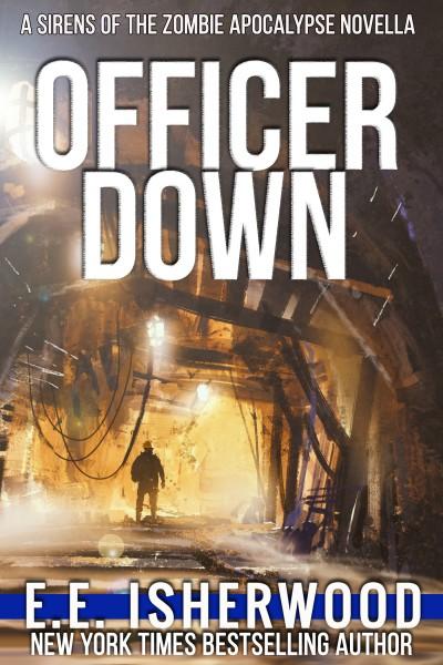 Officer Down - E.E. Isherwood
