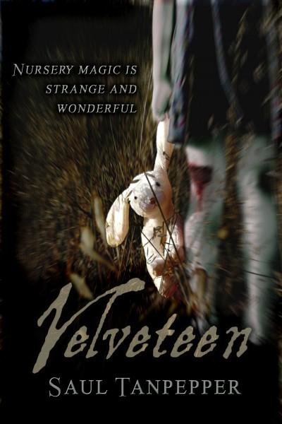 Velveteen - Saul Tanpepper