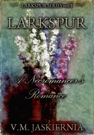 Larkspur - V.M. Jaskiernia