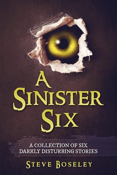 A Sinister Six - Steve Boseley