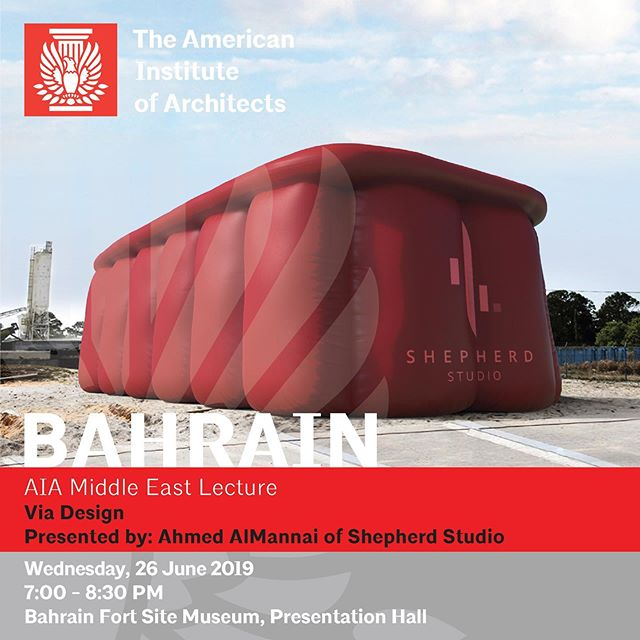 Via Design Presented by: Ahmed AlMannai of Shepherd Studio  Wednesday, 26 June 2019 7:00 - 8:30 PM Bahrain Fort Site Museum  The talk contemplates and reflects on the notion of design reasoning, perception, and the importance of context to design problems. The aim is to shed light on the importance of maintaining creative stamina, enjoying the 'problem' of a project and emphasizing the ability to formulate design solutions in an informal situation.  Through this lens, the lecture will explore key precedences, and a variety of the Studio's projects at various scales, covering context-driven projects which tackle various concerns that affect and morph the environment in which we live.  For more info: ali.lari@aiamiddleeast.org. This event is open to all/ no registration required.  #aiame #architecture #design #building #construction #architect