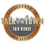 """The Best-In-Region 2010 Talk of the Town Award for Excellence in Customer Satisfaction"""