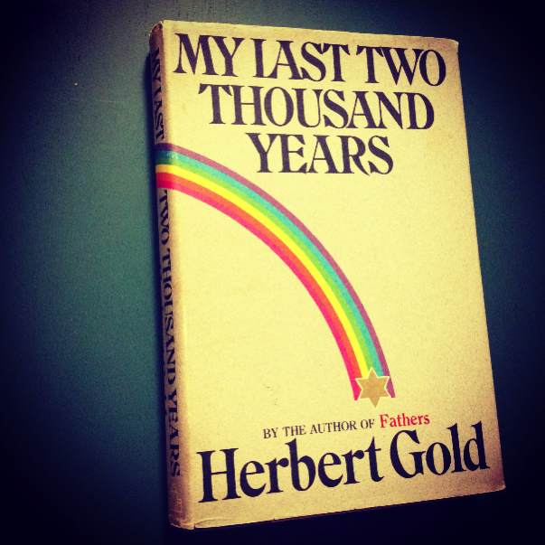 Herbert Gold - 1972 - MY LAST TWO THOUSAND YEARS - Photo by Diana Phillips.jpg