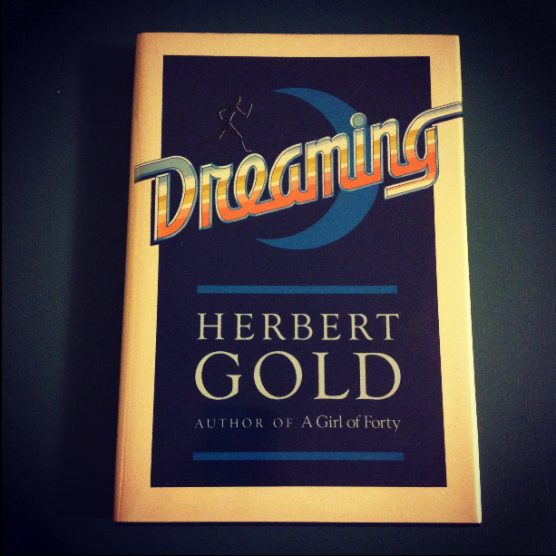 Herbert Gold - 1988 - DREAMING - Photo by Diana Phillips.jpg