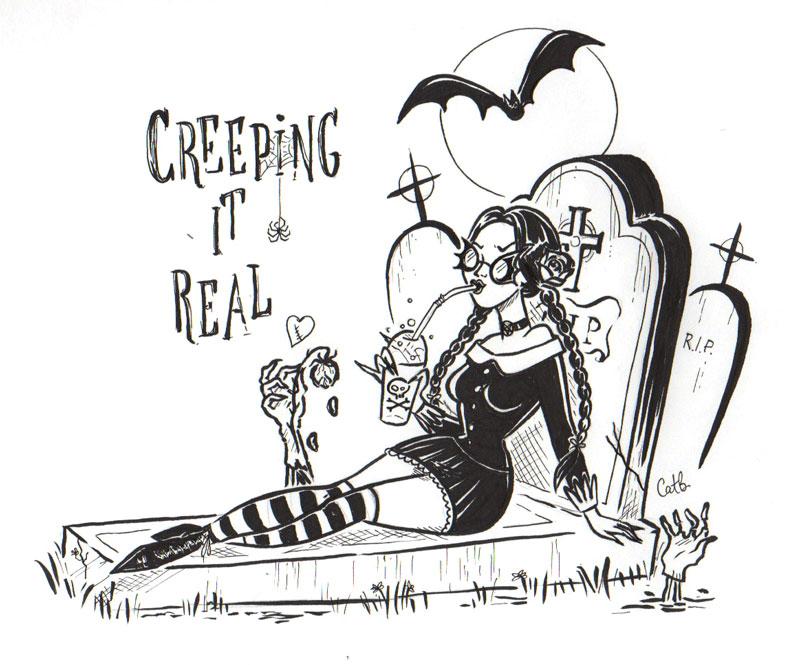 Creeping It Real