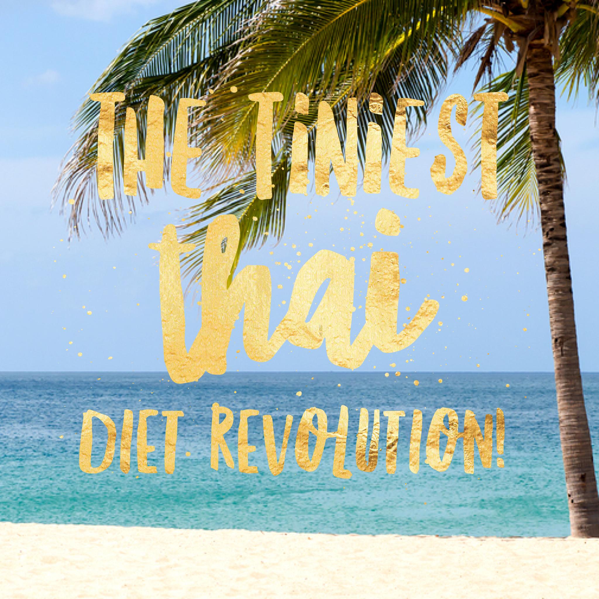 The Tiniest Thai Diet Revolution
