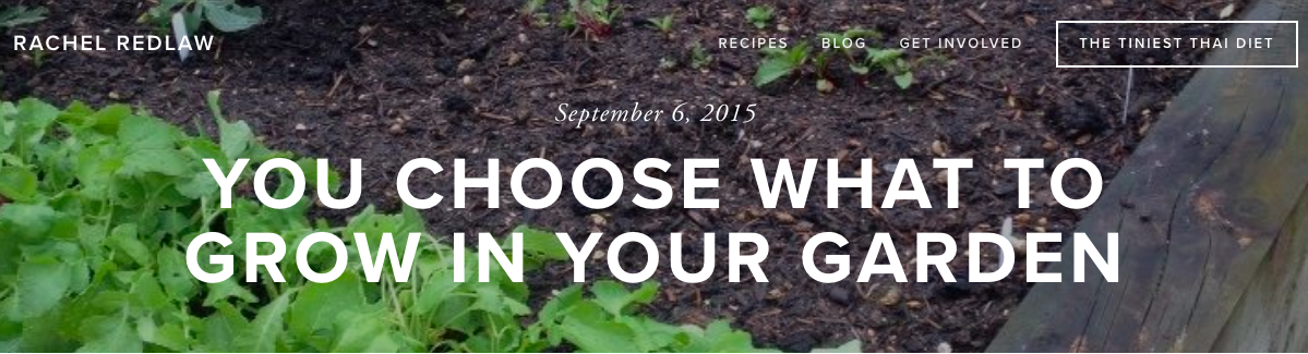 Rachel Redlaw you choose what to grow in your garden