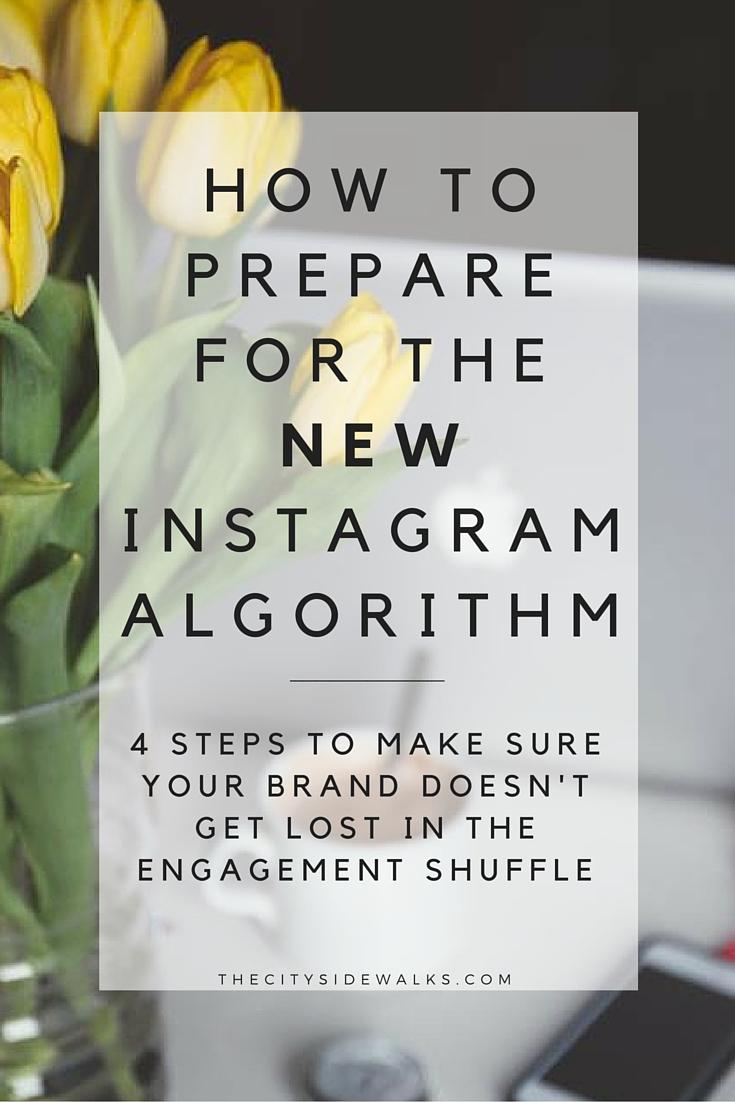 How to Preparefor the New Instagram Algorithm.jpg