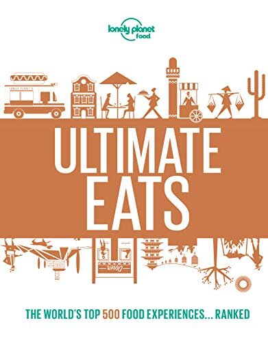Lonely Planet Ultimate Eats
