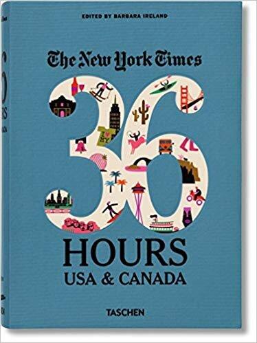 NYT 36 Hours USA & Canada