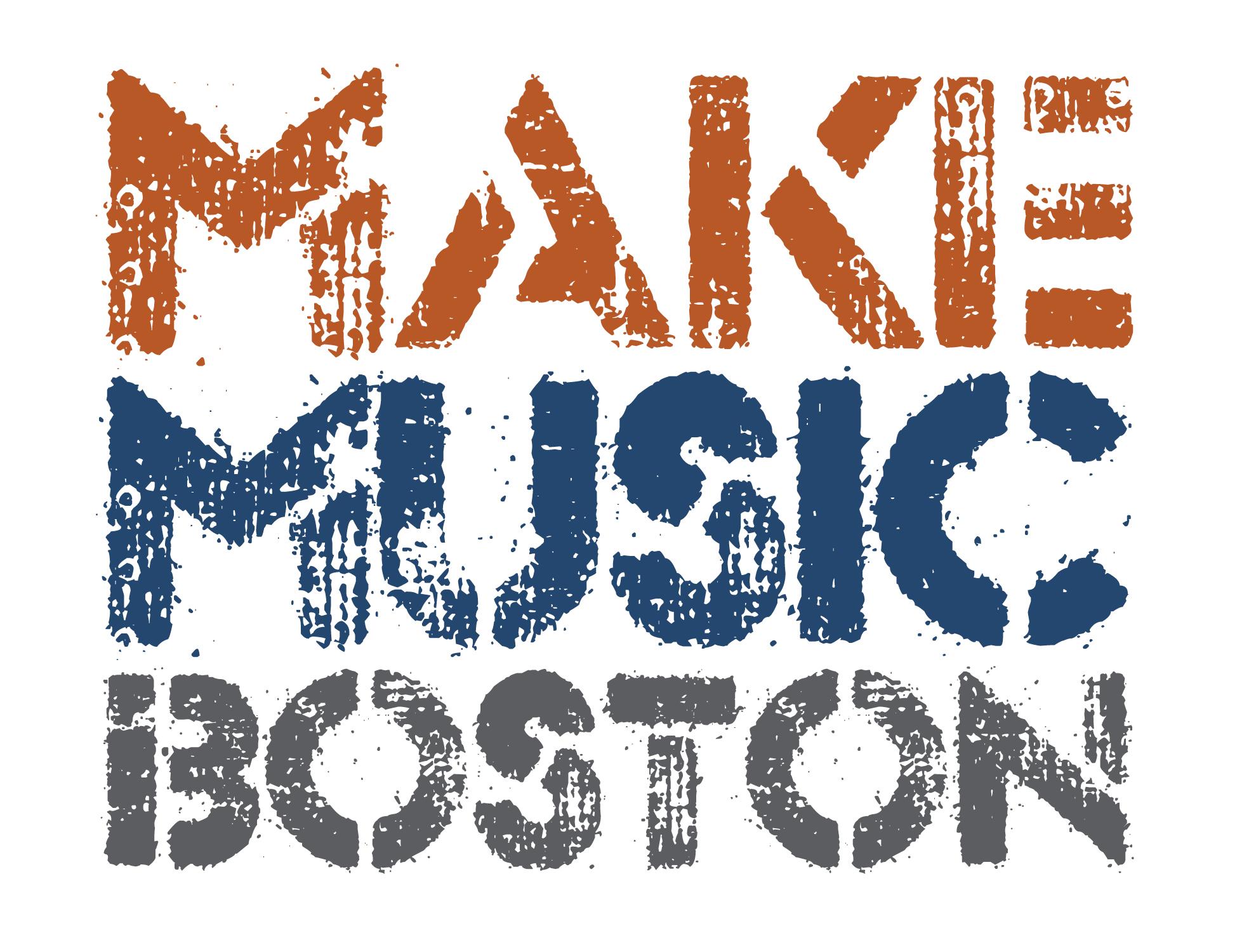 Go to  www.makemusicboston.org  for more info!