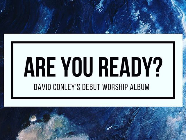 Guys...stop what you're doing and go visit @thedavidconley's instagram account. We're excited for Conley's first worship album! #Worship #NewMusic #WorshipArtist #CheckItOut #AreYouReadyAlbum