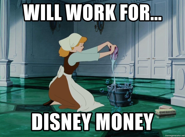will-work-for-disney-money.jpg